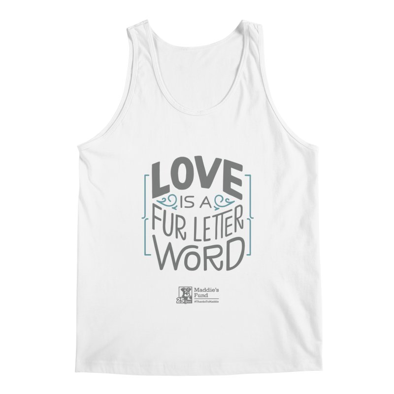 Love is a Fur Letter Word Light Colors Men's Regular Tank by Maddie Shop
