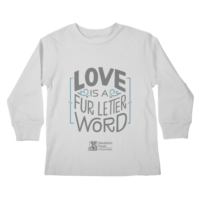 Love is a Fur Letter Word Light Colors Kids Longsleeve T-Shirt by Maddie Shop