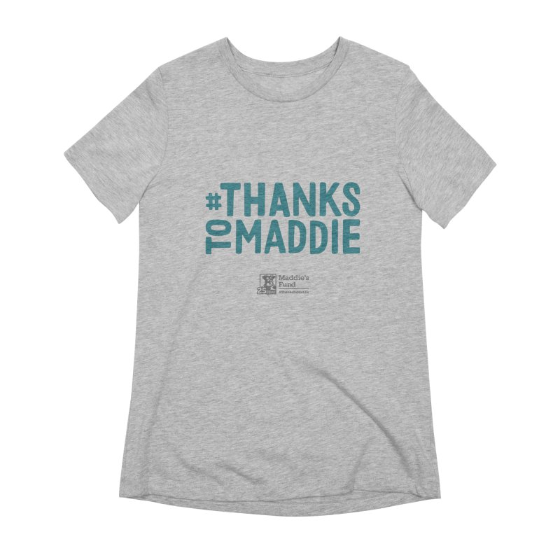 #ThanksToMaddie Light Colors Women's Extra Soft T-Shirt by Maddie Shop