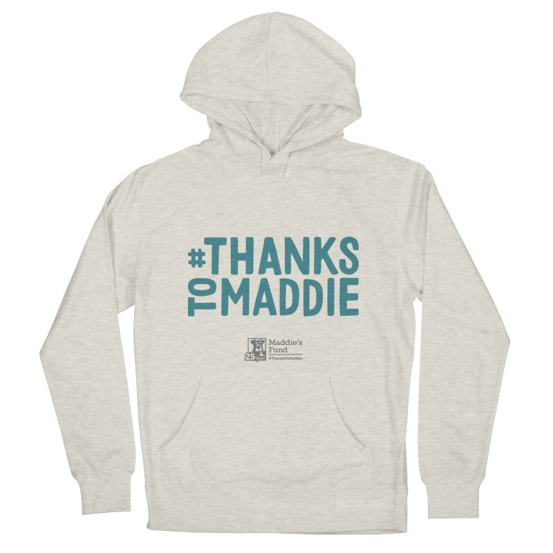 #ThanksToMaddie Light Colors Women's French Terry Pullover Hoody by Maddie Shop