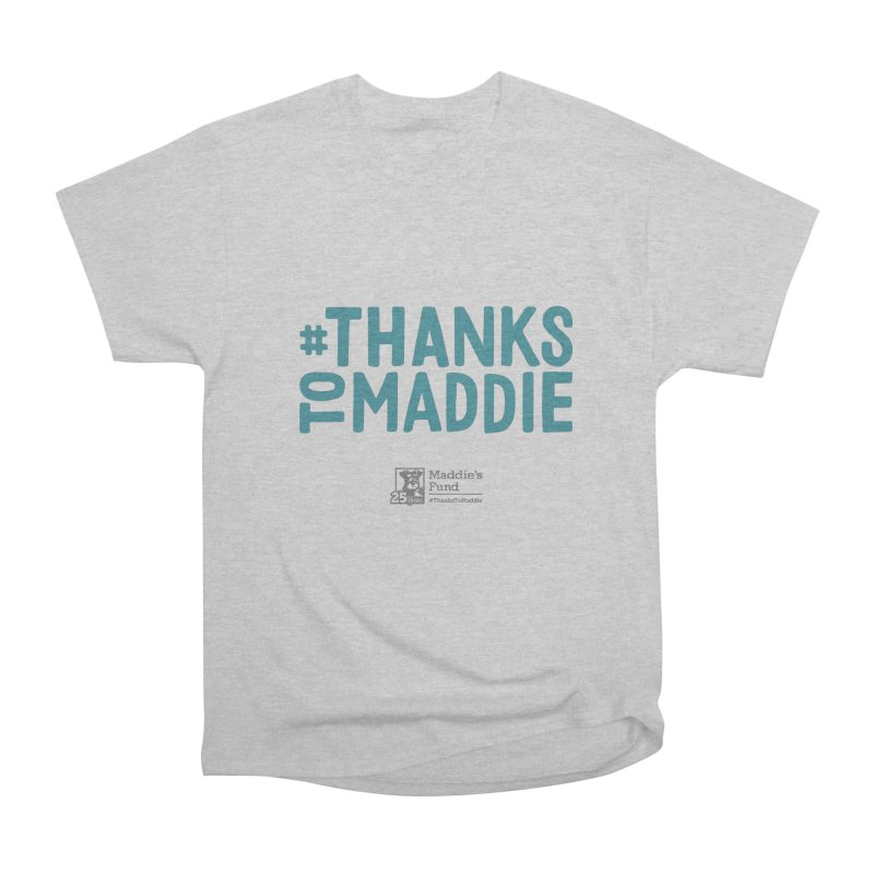 #ThanksToMaddie Light Colors Women's Heavyweight Unisex T-Shirt by Maddie Shop