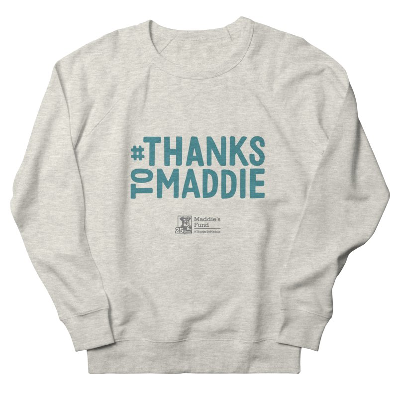 #ThanksToMaddie Light Colors Women's French Terry Sweatshirt by Maddie Shop