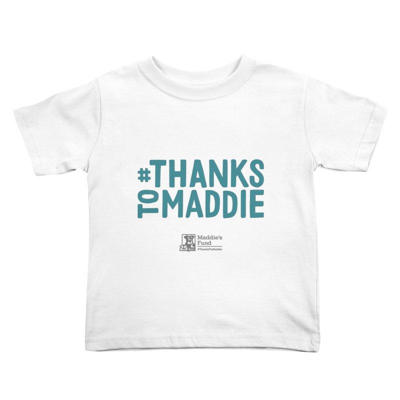 #ThanksToMaddie Light Colors Kids Toddler T-Shirt by Maddie Shop