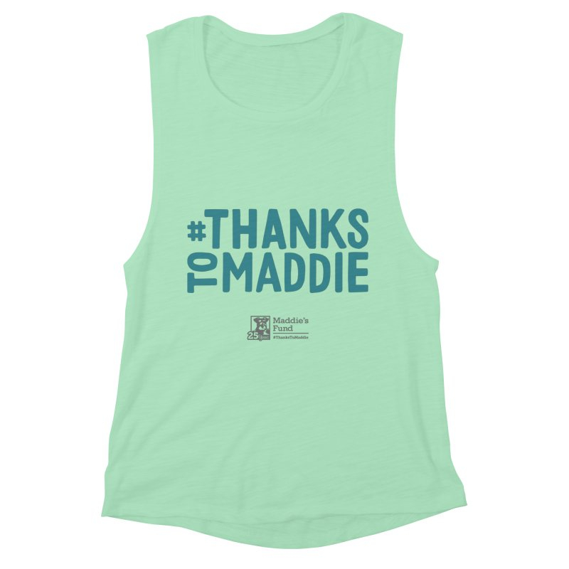 #ThanksToMaddie Light Colors Women's Muscle Tank by Maddie Shop