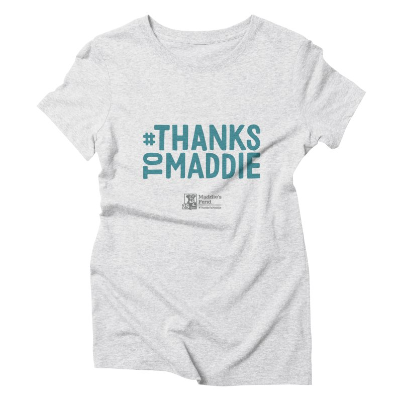 #ThanksToMaddie Light Colors Women's Triblend T-Shirt by Maddie Shop