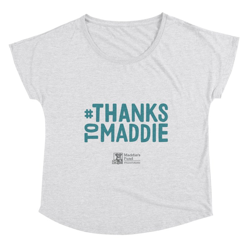 #ThanksToMaddie Light Colors Women's Scoop Neck by Maddie Shop