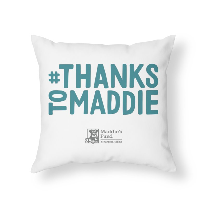 #ThanksToMaddie Light Colors Home Throw Pillow by Maddie Shop