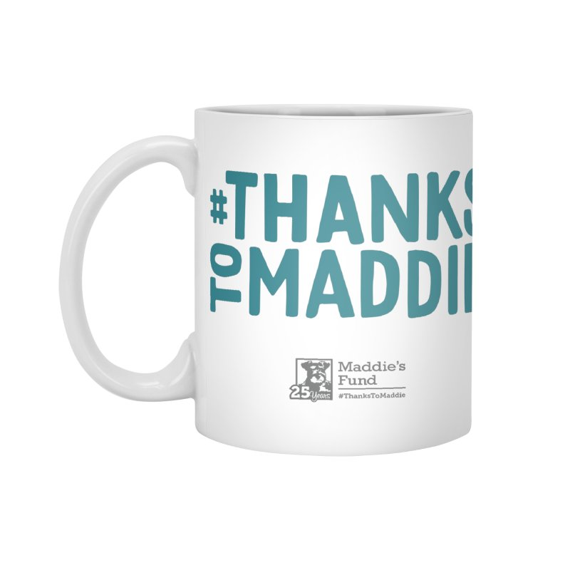 #ThanksToMaddie Light Colors Accessories Standard Mug by Maddie Shop