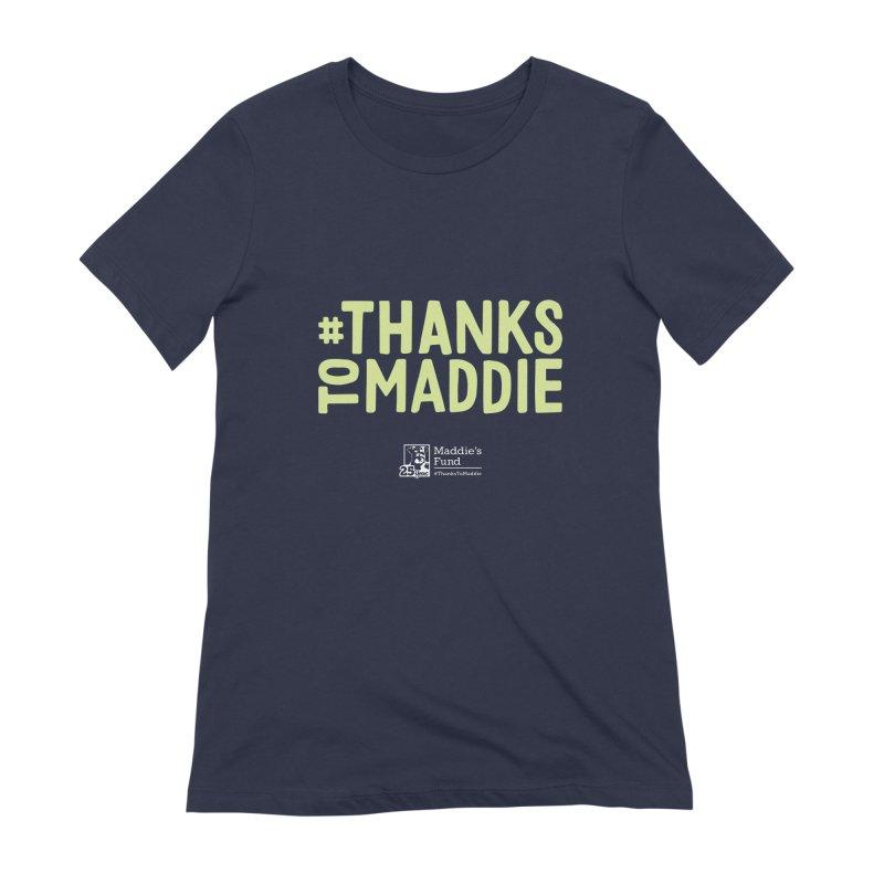 #ThanksToMaddie Dark Colors Women's Extra Soft T-Shirt by Maddie Shop