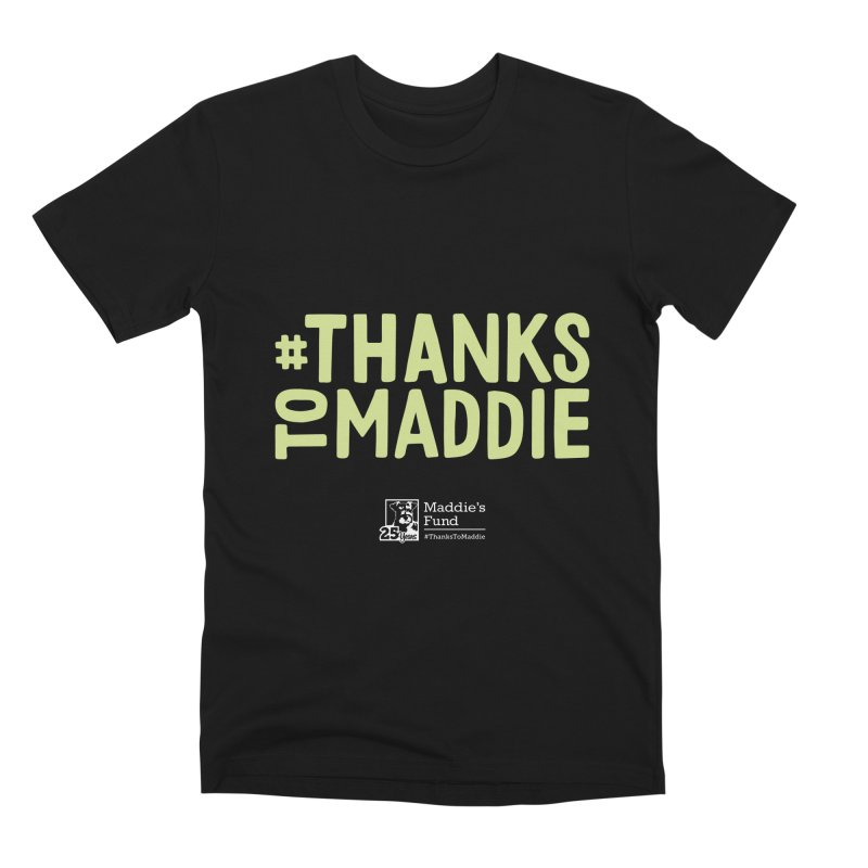 #ThanksToMaddie Dark Colors Men's Premium T-Shirt by Maddie Shop