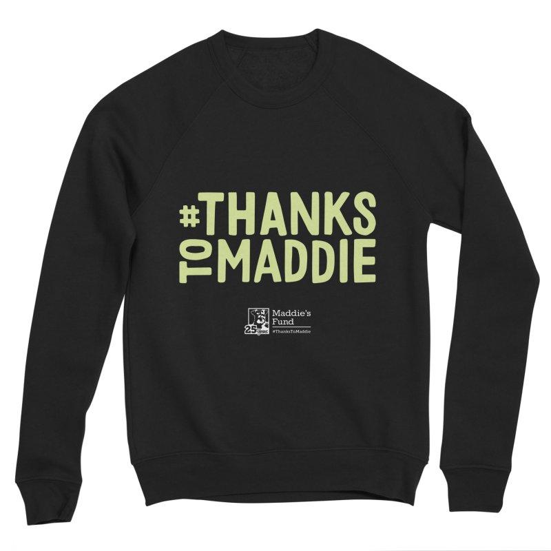 #ThanksToMaddie Dark Colors Women's Sponge Fleece Sweatshirt by Maddie Shop
