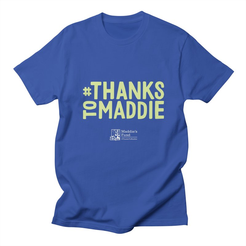 #ThanksToMaddie Dark Colors Women's Regular Unisex T-Shirt by Maddie Shop
