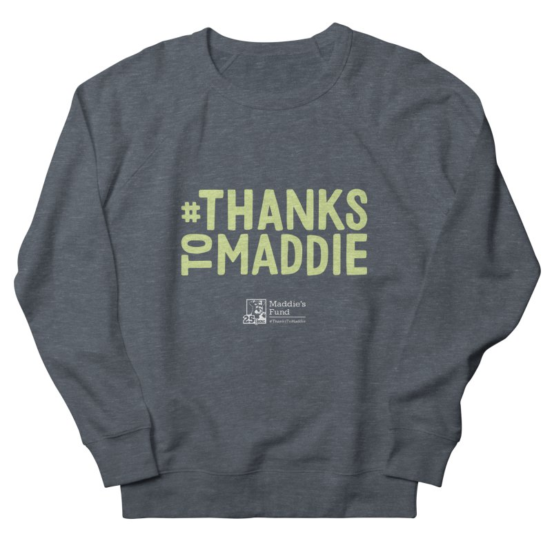 #ThanksToMaddie Dark Colors Women's French Terry Sweatshirt by Maddie Shop