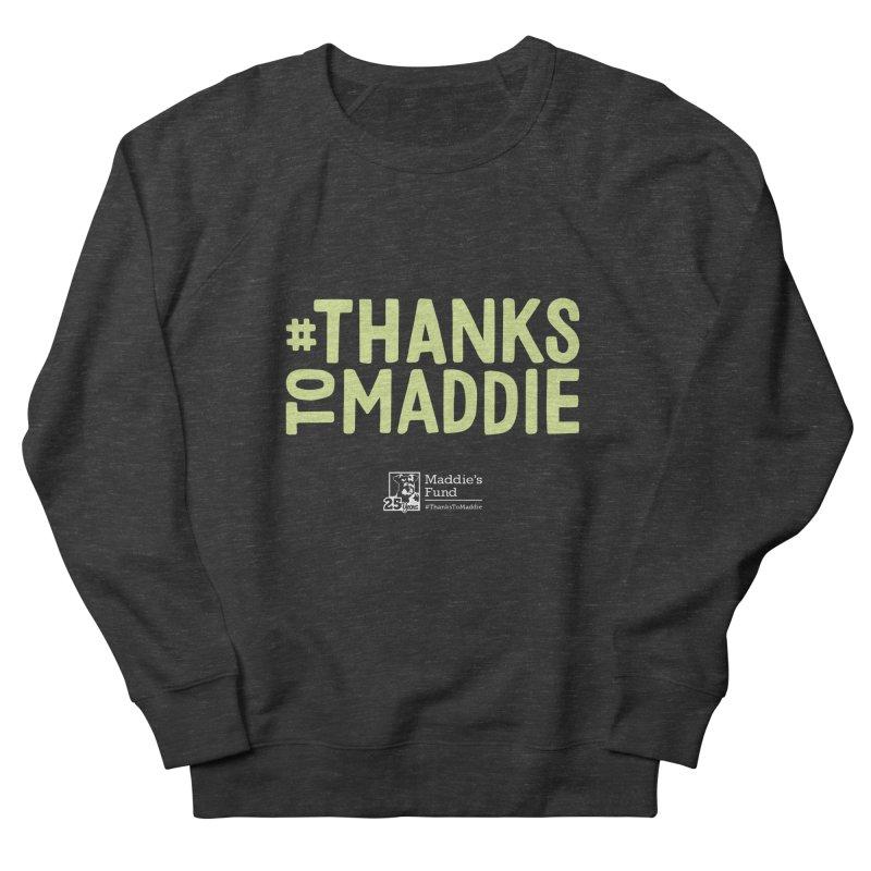 #ThanksToMaddie Dark Colors Men's French Terry Sweatshirt by Maddie Shop