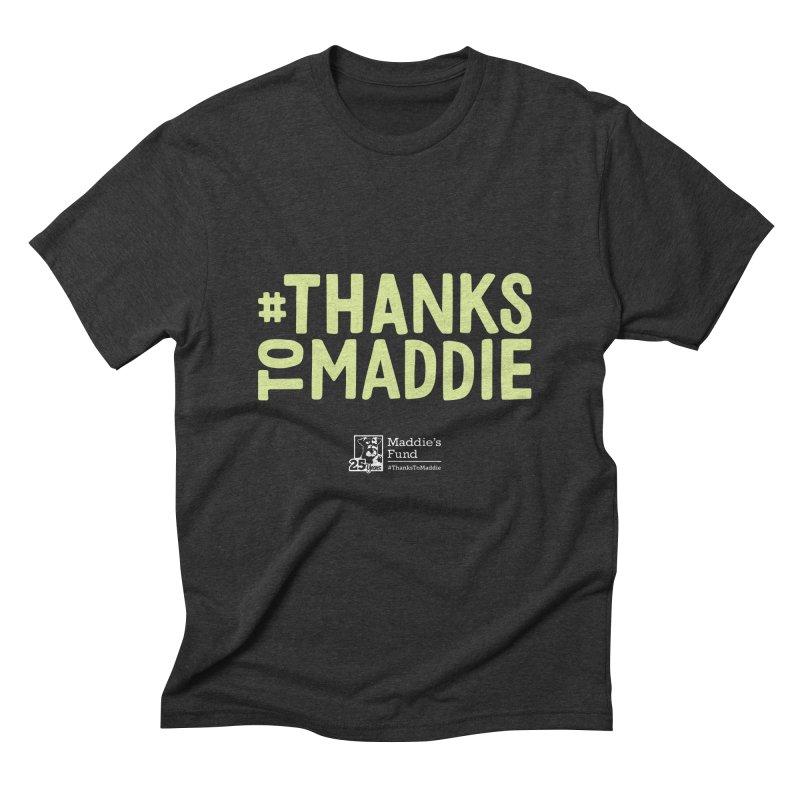 #ThanksToMaddie Dark Colors Men's Triblend T-Shirt by Maddie Shop