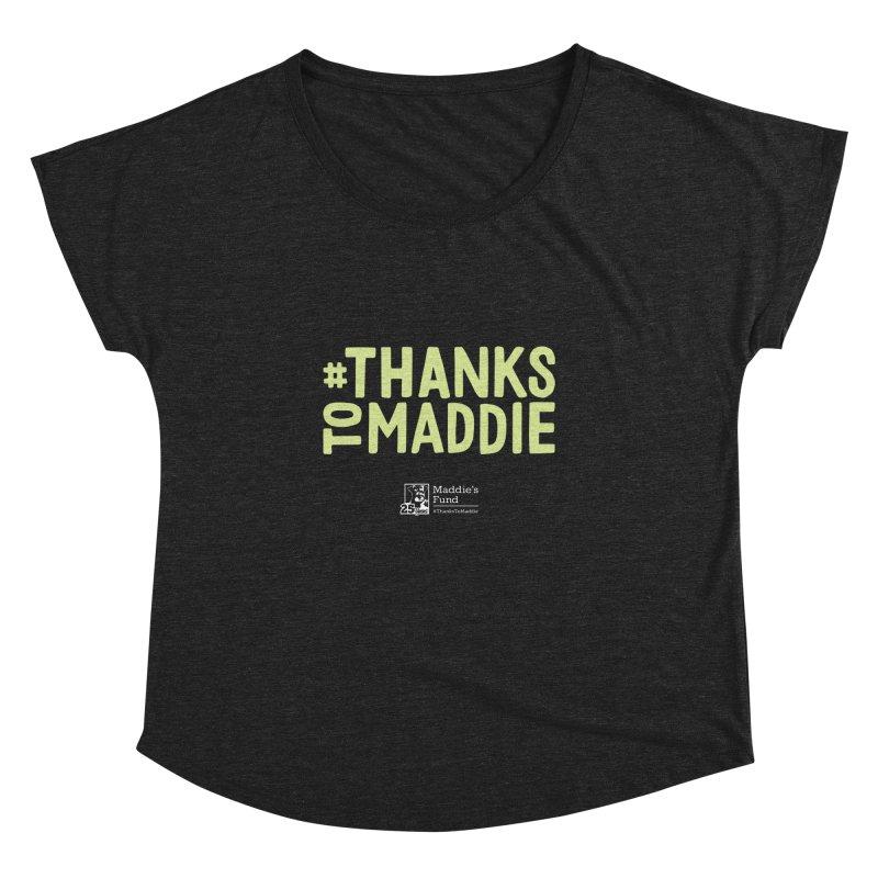#ThanksToMaddie Dark Colors Women's Dolman Scoop Neck by Maddie Shop