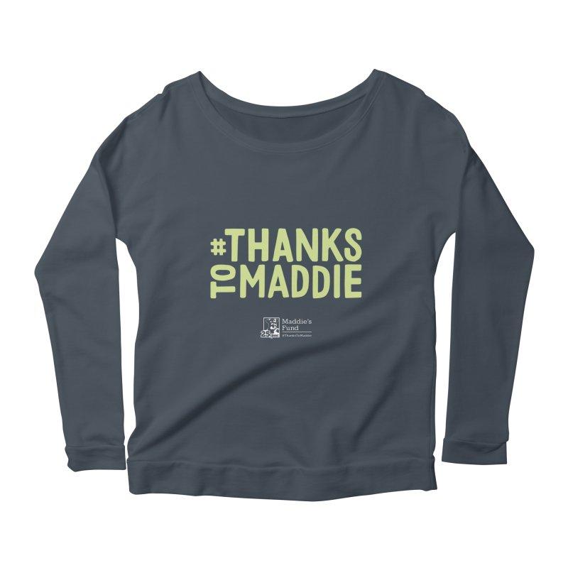 #ThanksToMaddie Dark Colors Women's Scoop Neck Longsleeve T-Shirt by Maddie Shop