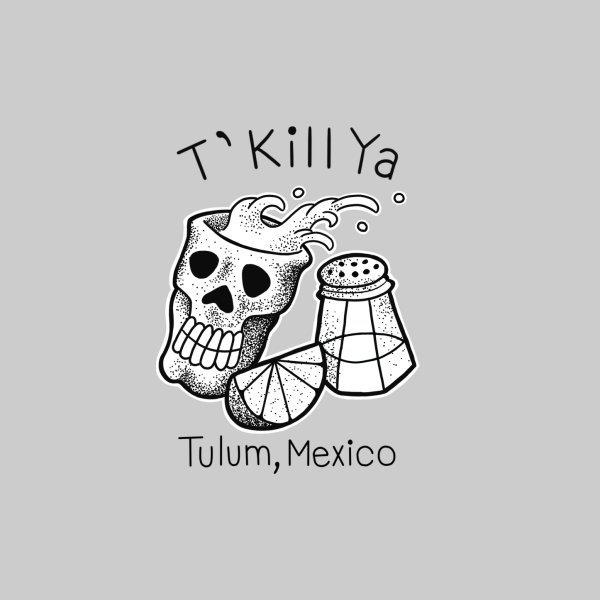 image for T'Kill Ya for light coloured shirts