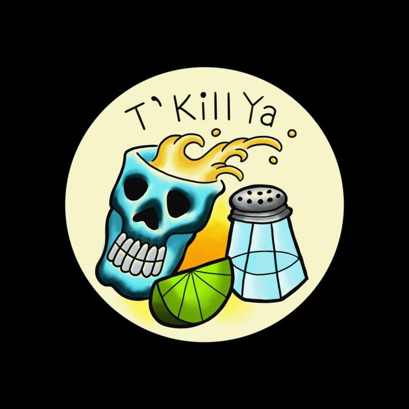 T'Kill Ya colour by madebyjenblack's Artist Shop