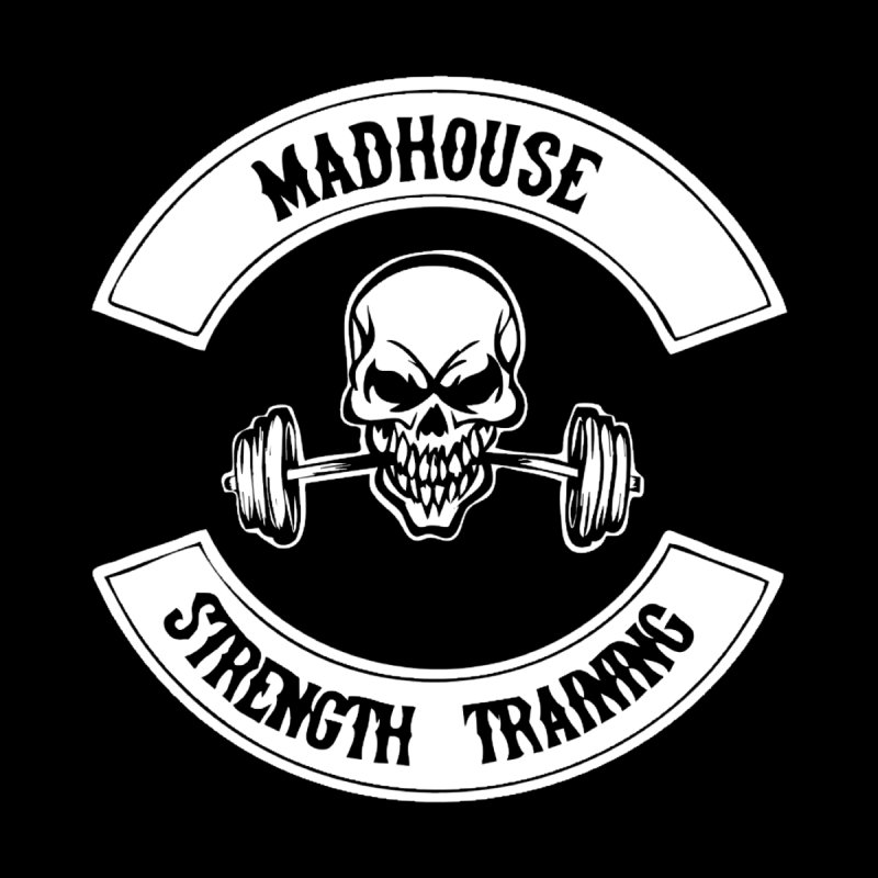 Shirts by madhousestrengthtraining's Artist Shop