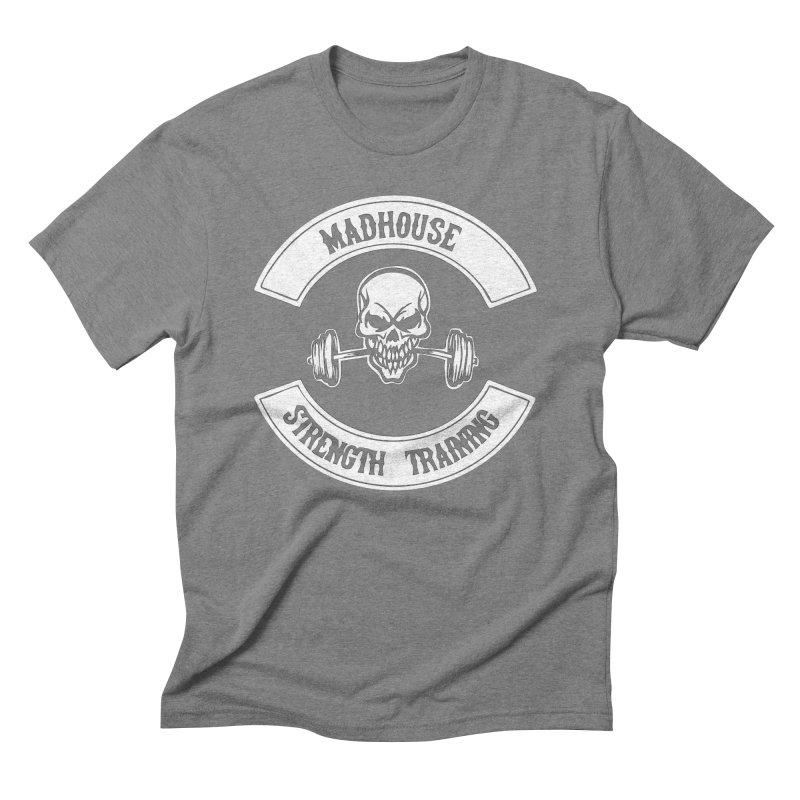 Shirts Men's Triblend T-Shirt by madhousestrengthtraining's Artist Shop
