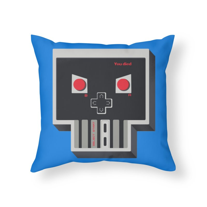 You Die Home Throw Pillow by MadKobra