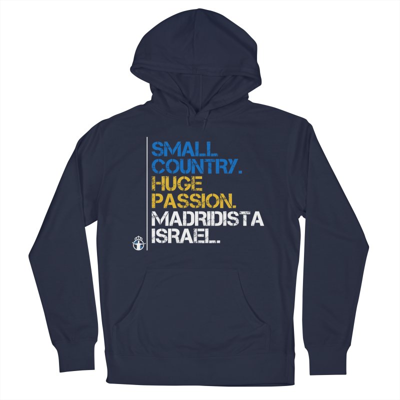 Small Country, Huge Passion Men's Pullover Hoody by Madridista Israel