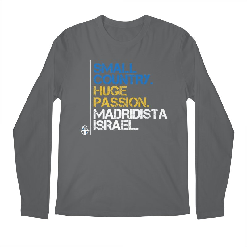 Small Country, Huge Passion Men's Longsleeve T-Shirt by Madridista Israel