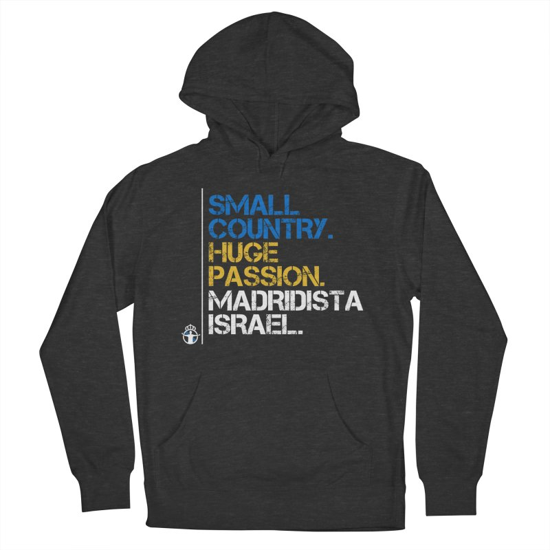 Small Country, Huge Passion Women's French Terry Pullover Hoody by Madridista Israel