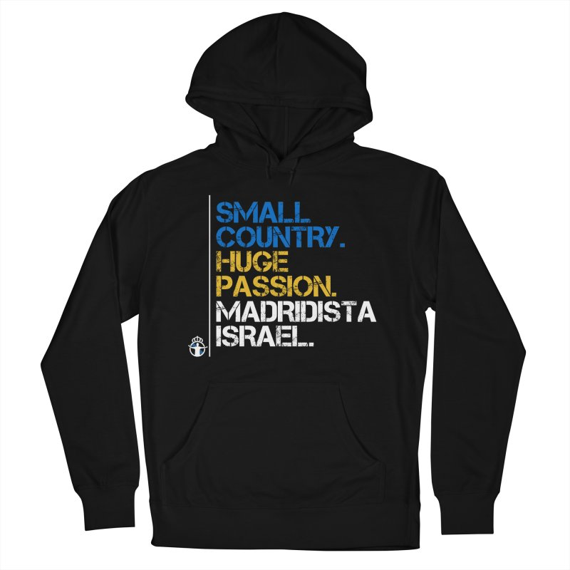 Small Country, Huge Passion Men's French Terry Pullover Hoody by Madridista Israel