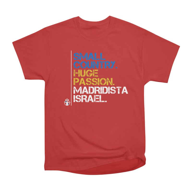 Small Country, Huge Passion Men's Heavyweight T-Shirt by Madridista Israel