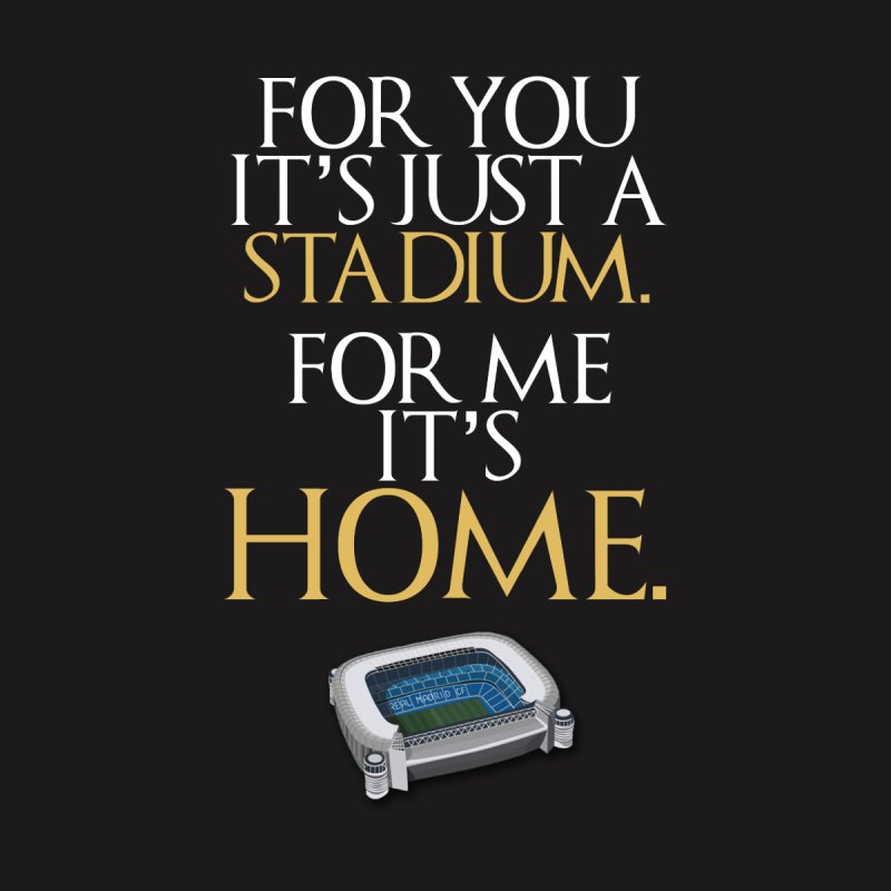 For me it's HOME None  by Madridista Israel