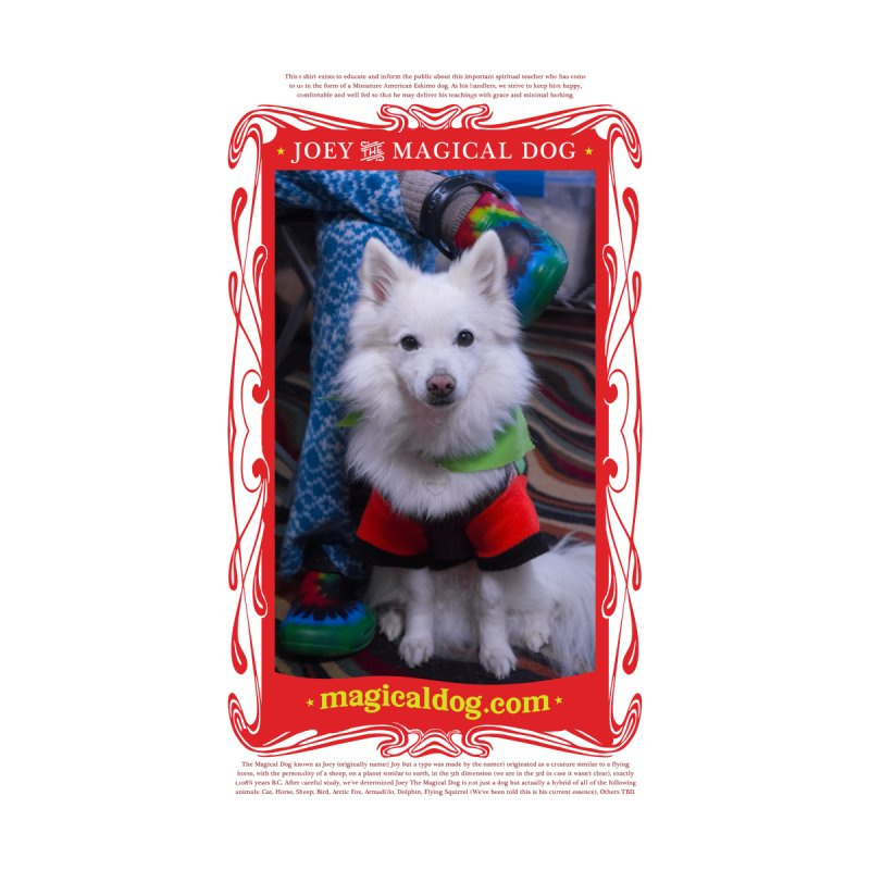 Joey The Magical Dog Poster Home Fine Art Print by Joey The Magical Dog