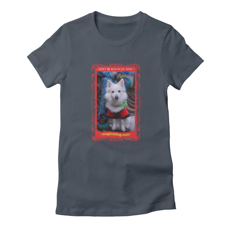 Joey The Magical Dog Poster Women's T-Shirt by Joey The Magical Dog