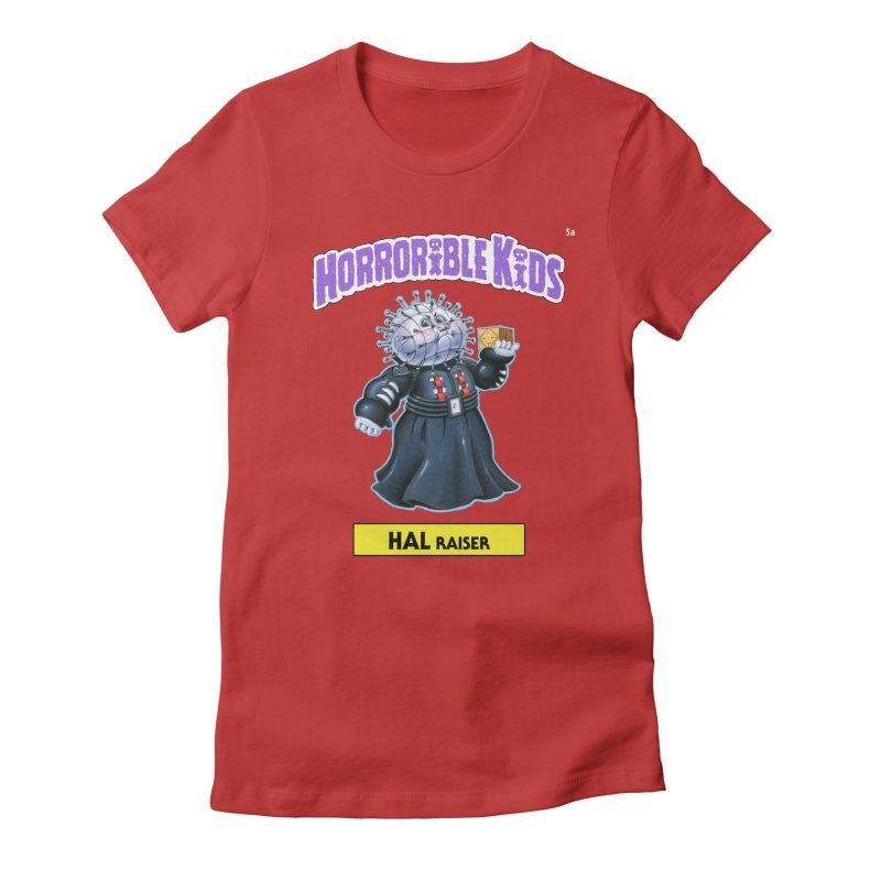 HK5a - HAL Raiser Women's Fitted T-Shirt by Magic Marker Art - Mark Pingitore