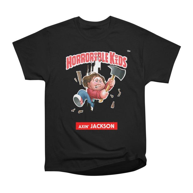 HK18a - Axin' JACKSON Women's Classic Unisex T-Shirt by Magic Marker Art - Mark Pingitore
