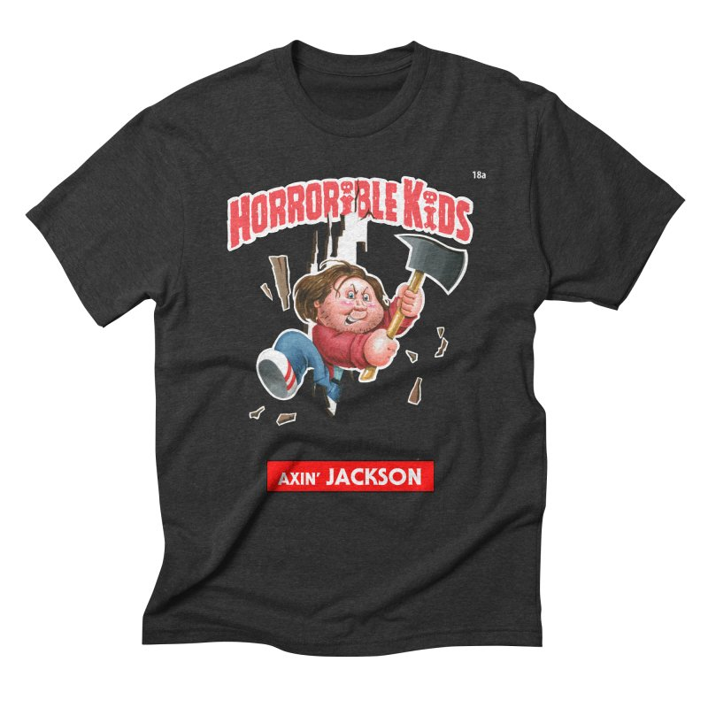 HK18a - Axin' JACKSON Men's Triblend T-Shirt by Magic Marker Art - Mark Pingitore