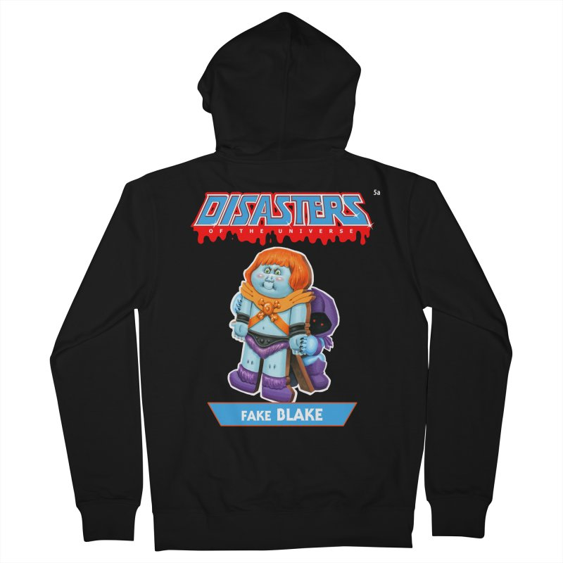 5a Fake BLAKE - Disasters of the Universe Men's French Terry Zip-Up Hoody by Magic Marker Art - Mark Pingitore