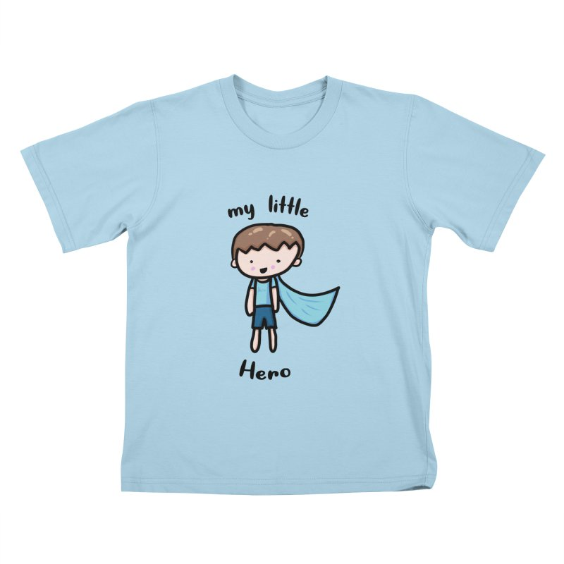 my little Hero Kids T-Shirt by Magic Pixel's Artist Shop