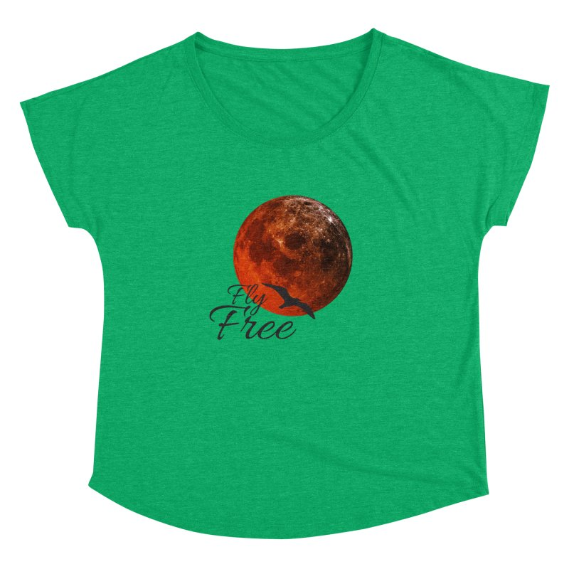 Fly Free Women's Dolman Scoop Neck by Magic Pixel's Artist Shop
