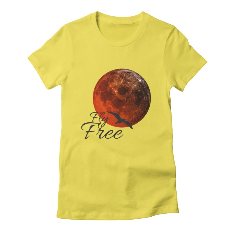 Fly Free Women's T-Shirt by Magic Pixel's Artist Shop