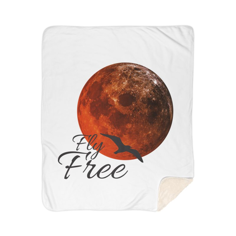 Fly Free Home Sherpa Blanket Blanket by Magic Pixel's Artist Shop