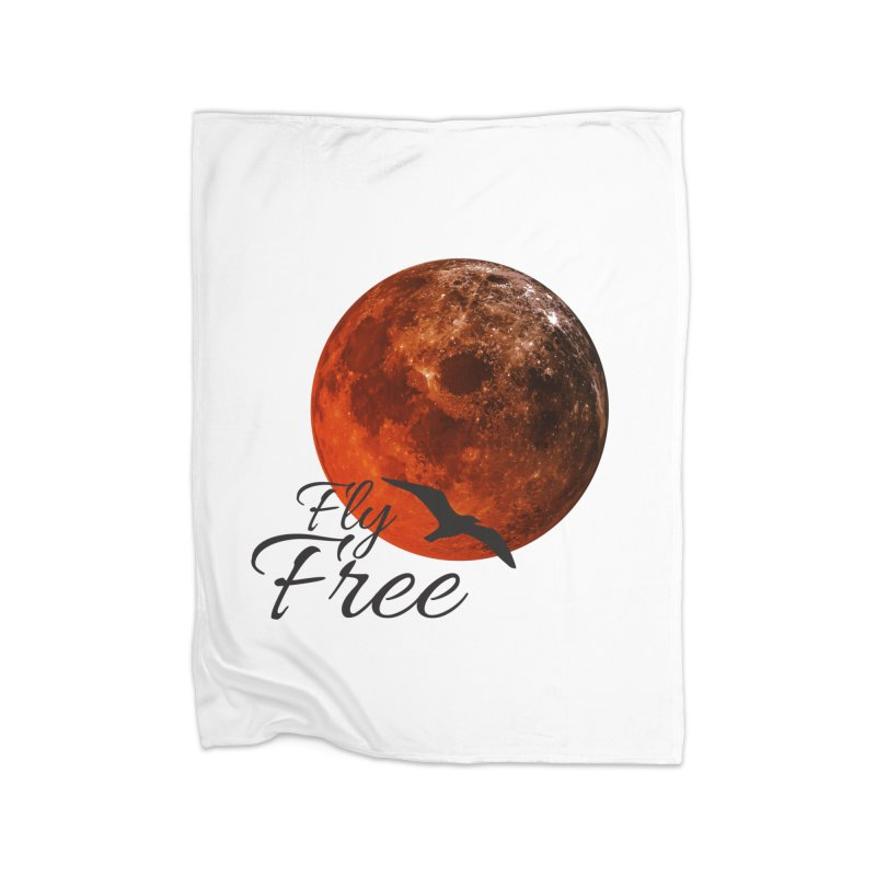 Fly Free Home Blanket by Magic Pixel's Artist Shop