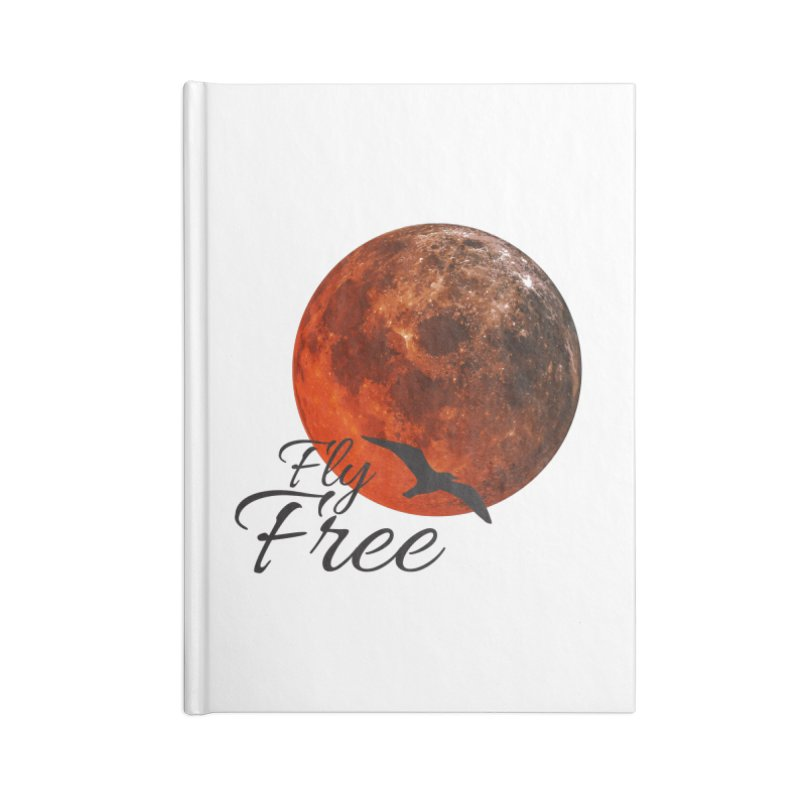 Fly Free Accessories Lined Journal Notebook by Magic Pixel's Artist Shop