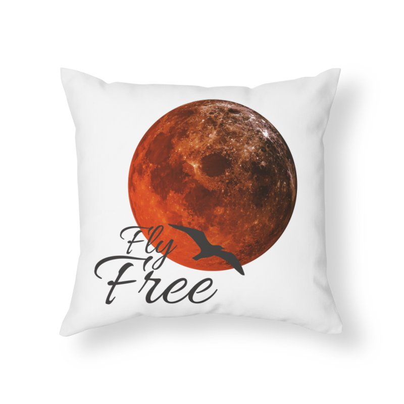 Fly Free Home Throw Pillow by Magic Pixel's Artist Shop