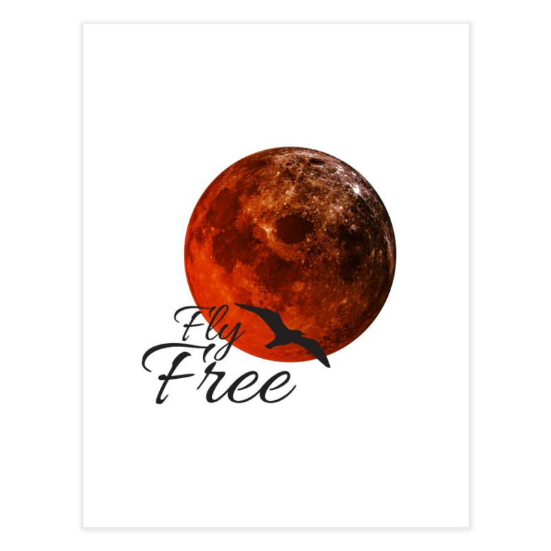 Fly Free Home Fine Art Print by Magic Pixel's Artist Shop