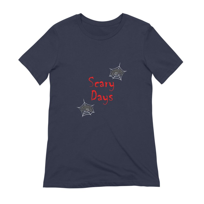 Scary Days Women's Extra Soft T-Shirt by Magic Pixel's Artist Shop
