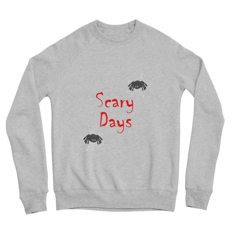 Scary Days Women's Sponge Fleece Sweatshirt by Magic Pixel's Artist Shop