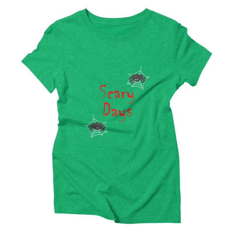 Scary Days Women's Triblend T-Shirt by Magic Pixel's Artist Shop