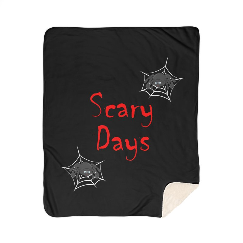 Scary Days Home Sherpa Blanket Blanket by Magic Pixel's Artist Shop